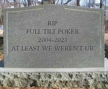RIP Full Tilt Poker
